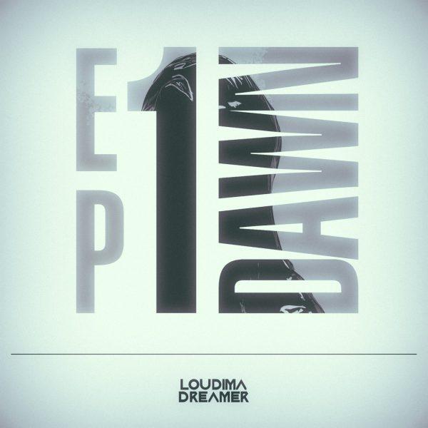 EP1: Dawn by Loudima.Dreamer