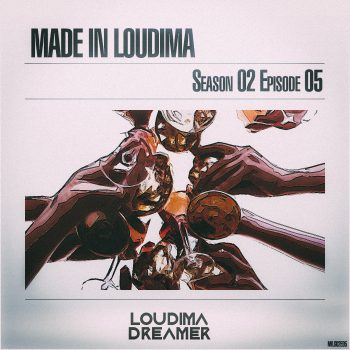 Made In Loudima: Season 02 Episode 05