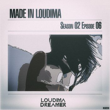 Made In Loudima: Season 02 Episode 06