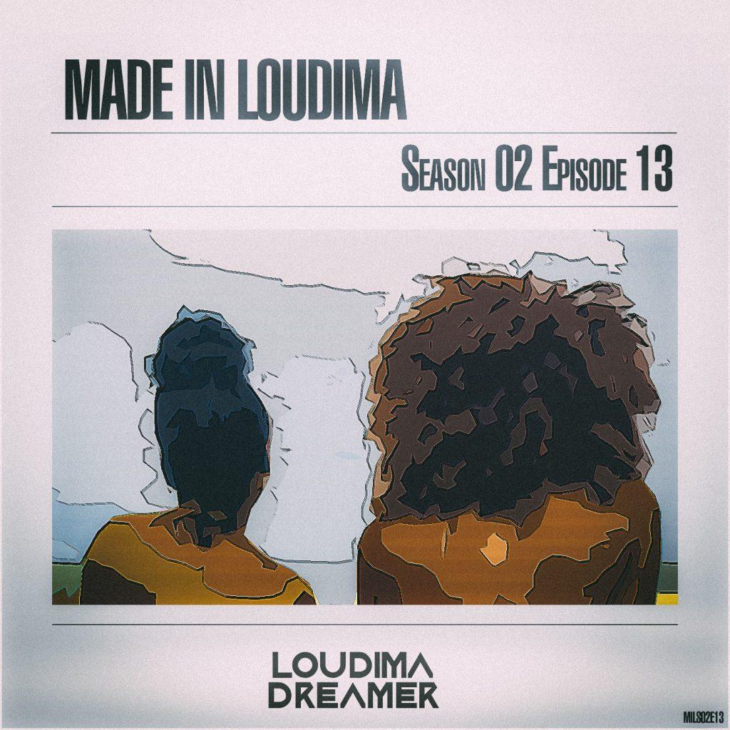 made in loudima season 02 episode 13
