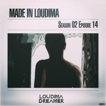 Made In Loudima: Season 02 Episode 14