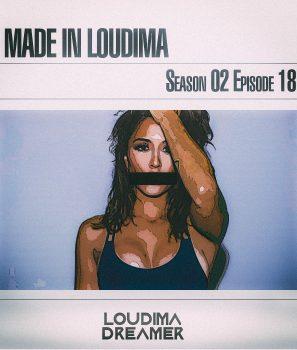 Made In Loudima: Season 02 Episode 18