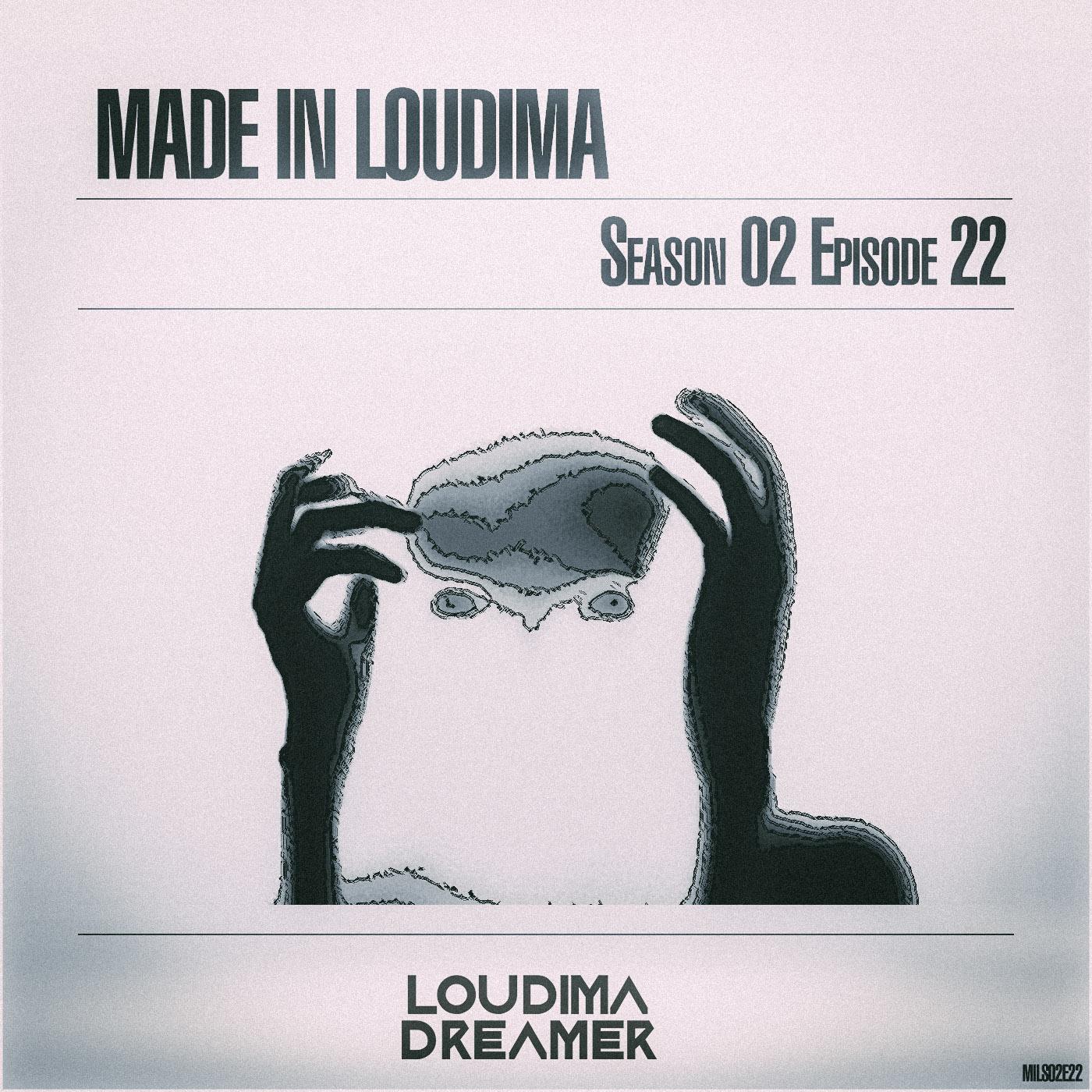 Made In Loudima: Season 02 Episode 22