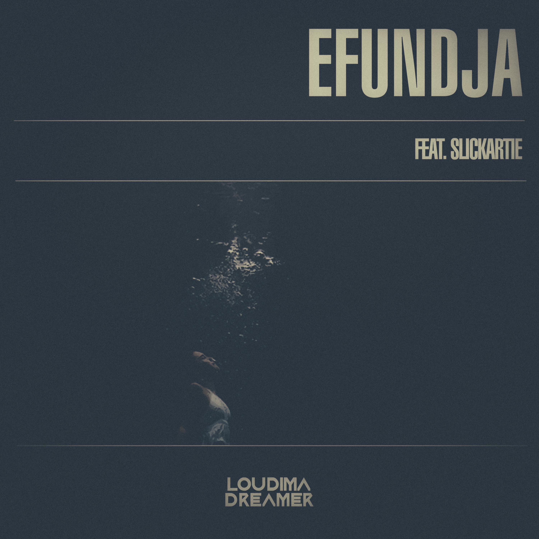 Efundja (feat Slickartie)
